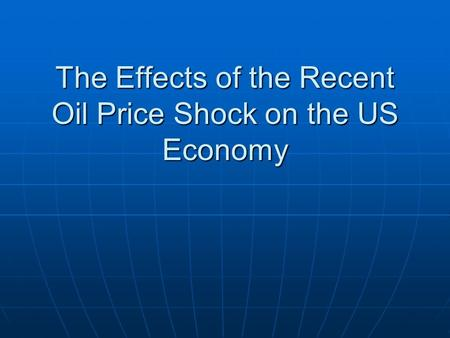 macroeconomic transmission mechanism of international oil Transmission mechanism  money supply, inflation and economic growth in nigeria 149  downfall of international crude oil prices,.
