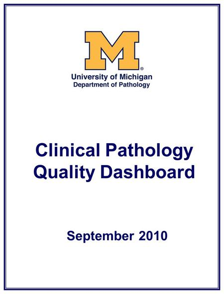 Clinical Pathology Quality Dashboard September 2010.
