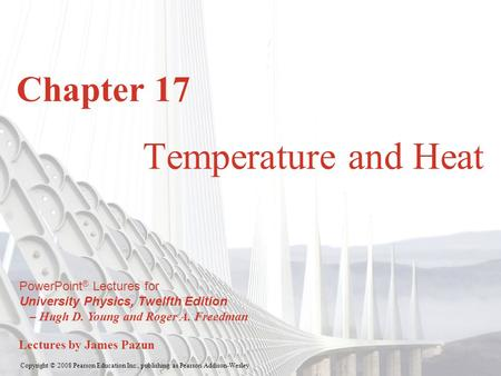 Chapter 17 Temperature and Heat.