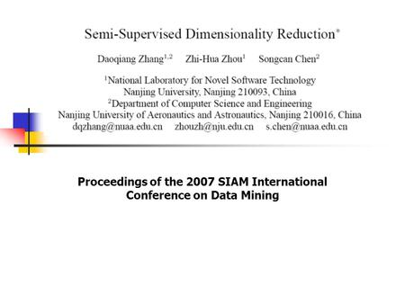 Proceedings of the 2007 SIAM International Conference on Data Mining.