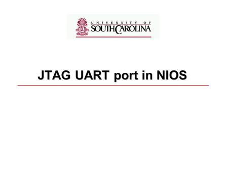 JTAG UART port in NIOS.