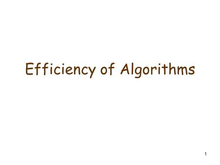 1 Efficiency of Algorithms. 2  Two main issues related to the efficiency of algorithms:  Speed of algorithm  Efficient memory allocation  We will.