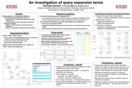 An investigation of query expansion terms Gheorghe Muresan Rutgers University, School of Communication, Information and Library Science 4 Huntington St.,