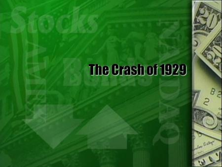 The Crash of 1929. Vocabulary  Stock- a share in business ownership.  Speculation- a risky business venture involving buying or selling property in.