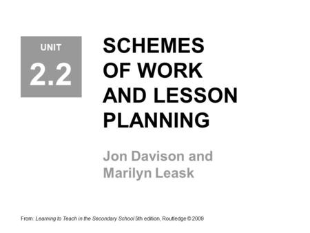 SCHEMES OF WORK AND LESSON PLANNING