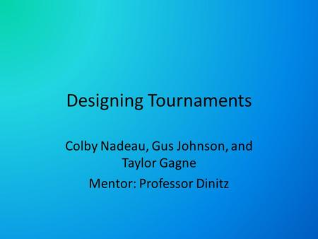 Designing Tournaments