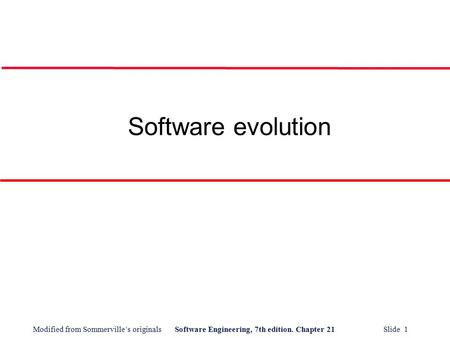 Software evolution.