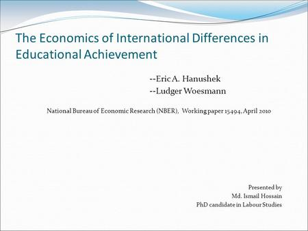 The Economics of International Differences in Educational Achievement