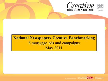National Newspapers Creative Benchmarking 6 mortgage ads and campaigns May 2011.