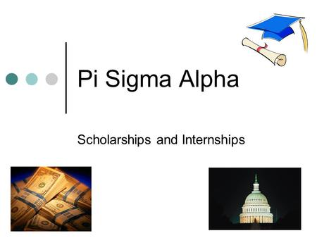 Pi Sigma Alpha Scholarships and Internships Scholarships Resources    ds/awards.htm