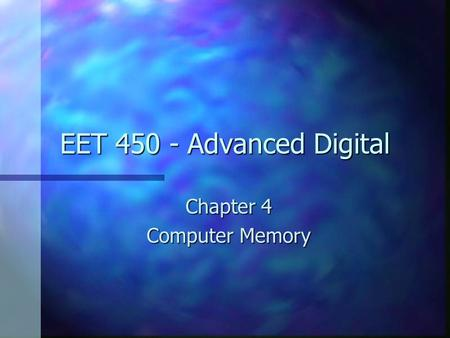 Chapter 4 Computer Memory