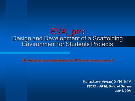 EVA_pm: Design and Development of a Scaffolding Environment for Students Projects