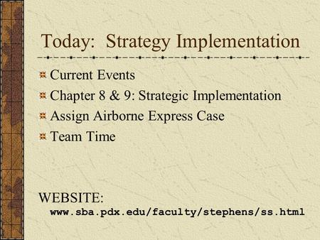 Today: Strategy Implementation