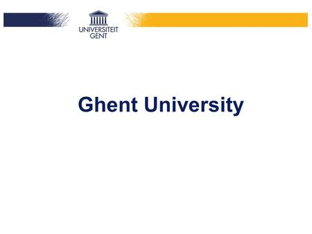 Ghent University. Content Location History Mission statement Faculties Education Research International Staff Rankings Network.