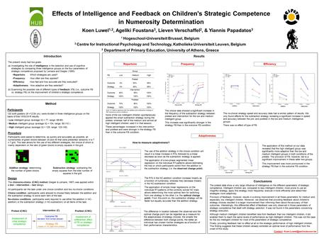 Effects of Intelligence and Feedback on Children's Strategic Competence in Numerosity Determination Koen Luwel 1,2, Ageliki Foustana 3, Lieven Verschaffel.