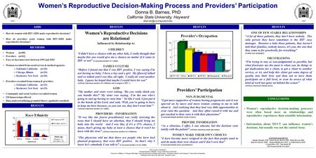 Women's Reproductive Decision-Making Process and Providers' Participation Donna B. Barnes, PhD California State University, Hayward