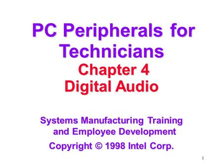 PC Peripherals for Technicians