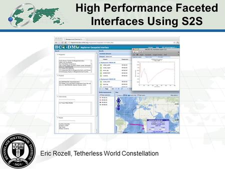 High Performance Faceted Interfaces Using S2S Eric Rozell, Tetherless World Constellation.