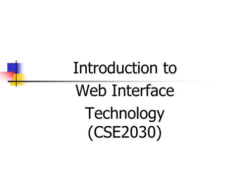 Introduction to Web Interface Technology (CSE2030)