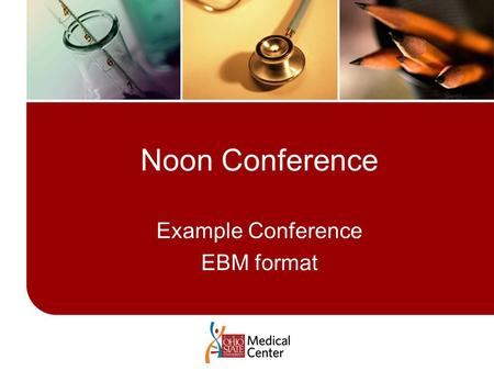 Noon Conference Example Conference EBM format. Case 65 year old white male Presents to ED via EMS with chief c/o SOB Symptoms worsening over last 4 days.