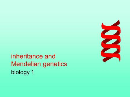 Inheritance and Mendelian genetics biology 1. Mendel provided the experimental basis for modern genetics –Law of Segregation –Law of independent assortment.