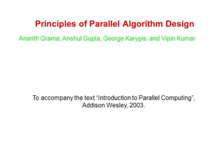 Principles of Parallel Algorithm Design