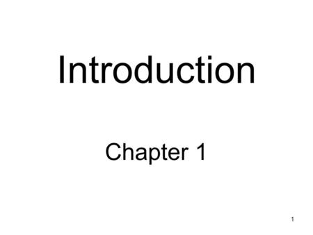 1 Introduction Chapter 1. Prelude Some theories that arise in a special field, because of their deep insight and analytical power, become the foundation.