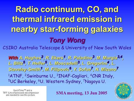 Radio continuum, CO, and thermal infrared emission in nearby star-forming galaxies Tony Wong CSIRO Australia Telescope & University of New South Wales.