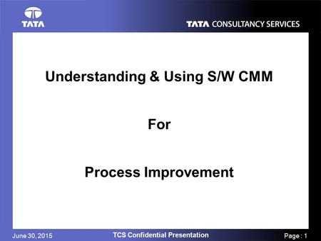 process improvement in tcs Business process improvement leads to quality improvements, service  enhancements, cost reductions, and productivity increases.