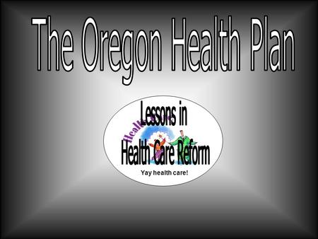 Yay health care!. The Problem Background 14% of Oregonians Uninsured Health Care costs increasing Hmm… If only there was a way to increase the number.