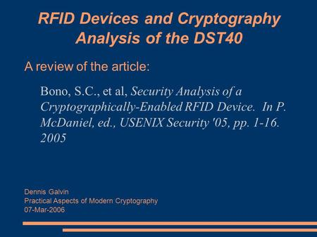 RFID Devices and Cryptography Analysis of the DST40