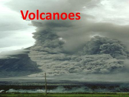 Volcanoes. The Volcanic Setting Subduction zones Rift valleys Hot spots.