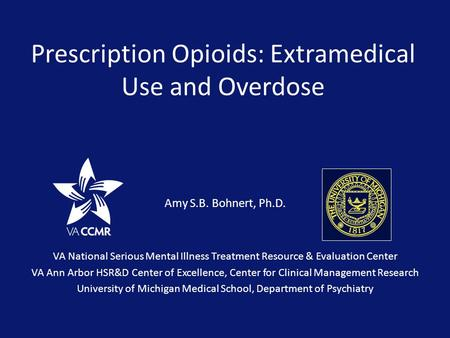 Prescription Opioids: Extramedical Use and Overdose