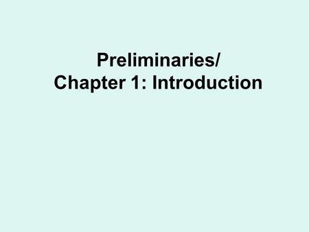 Preliminaries/ Chapter 1: Introduction. Definitions: from Abstract to Linear Algebra.