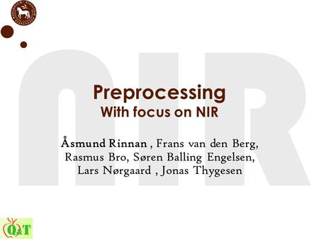 Preprocessing With focus on NIR