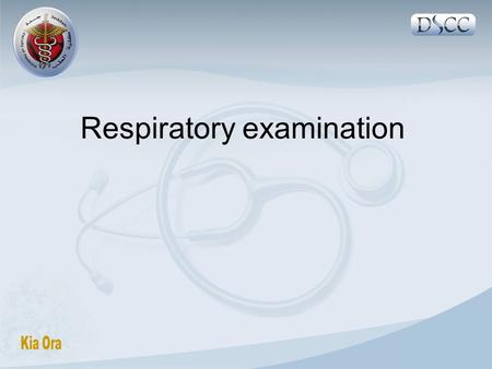 Respiratory examination. Components 1- General Ex 2- Inspection: from front and back 3-Palpation 4-Percussion 5-Auscultation.