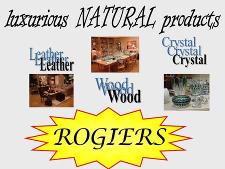 ROGIERS. Is there any ecological awareness? NO, we don't think so !!!