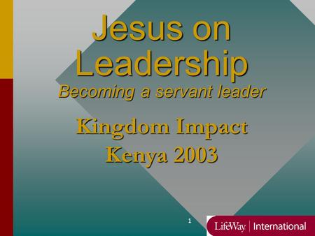 Jesus on Leadership Becoming a servant leader