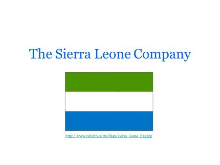The Sierra Leone Company