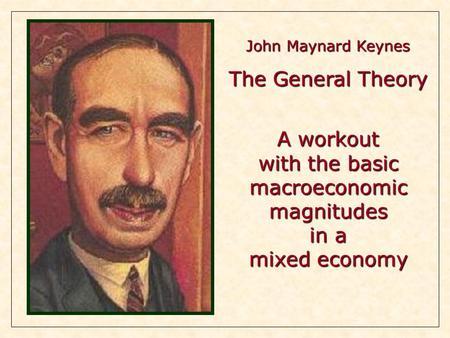 An analysis of john maynard keynes views on capitalism
