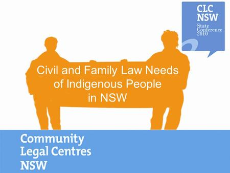 Civil and Family Law Needs of Indigenous People in NSW.