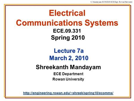 Electrical Communications Systems ECE Spring 2010