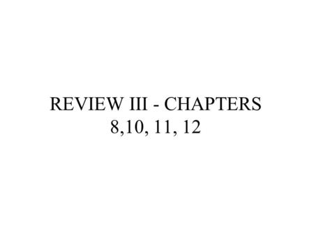 REVIEW III - CHAPTERS 8,10, 11, 12. 8.1 Stoichiometry—What is it?- Quantities in a chemical reactions 8.2 Mole: Counting Atoms by the Gram A. Pair =2;