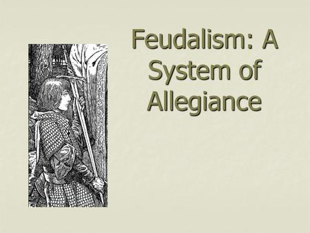 Feudalism: A System of Allegiance. After Charlemagne's death in 814, rule in Europe fell into the hands of numerous nobles. After Charlemagne's death.