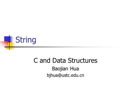 String C and Data Structures Baojian Hua