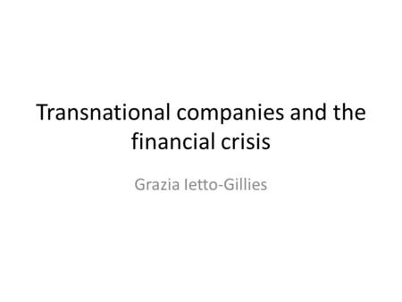 Transnational companies and the financial crisis