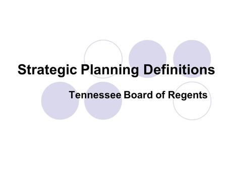 Strategic Planning Definitions Tennessee Board of Regents.