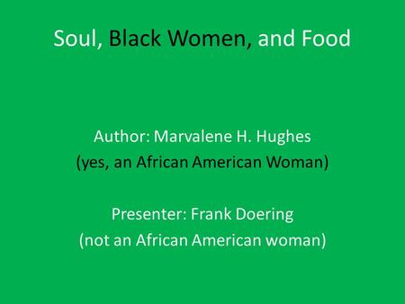Soul, Black Women, and Food