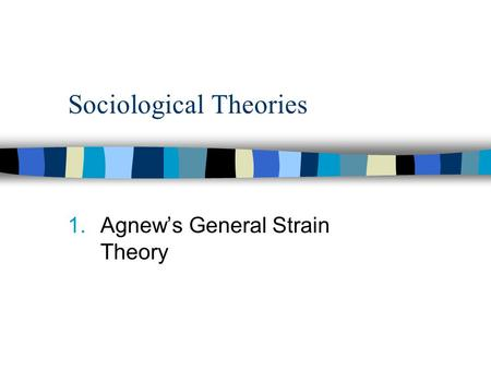 the general strain theory essay Open document below is an essay on a general strain theory of racial differences in criminal offending from anti essays, your source for.
