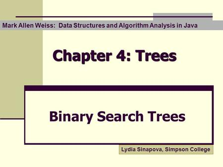 Chapter 4: Trees Binary Search Trees